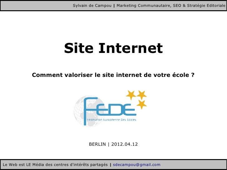 Sylvain de Campou | Marketing Communautaire, SEO & Stratégie Editoriale                            Site Internet          ...