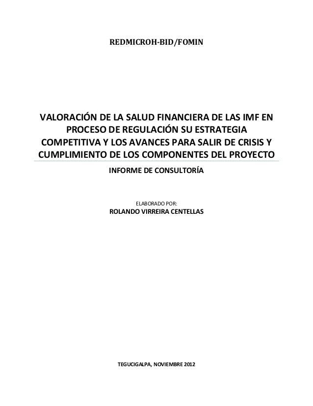 REDMICROH-BID/FOMINVALORACIÓN DE LA SALUD FINANCIERA DE LAS IMF EN     PROCESO DE REGULACIÓN SU ESTRATEGIA COMPETITIVA Y L...