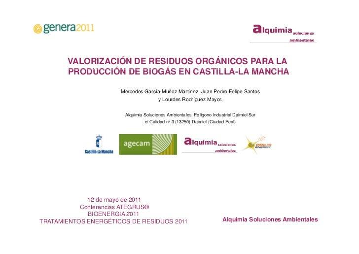 VALORIZACION DE RESIDUOS ORGANICOS PARA LA PRODUCCION DE BIOGAS EN CASTILLA-LA MANCHA
