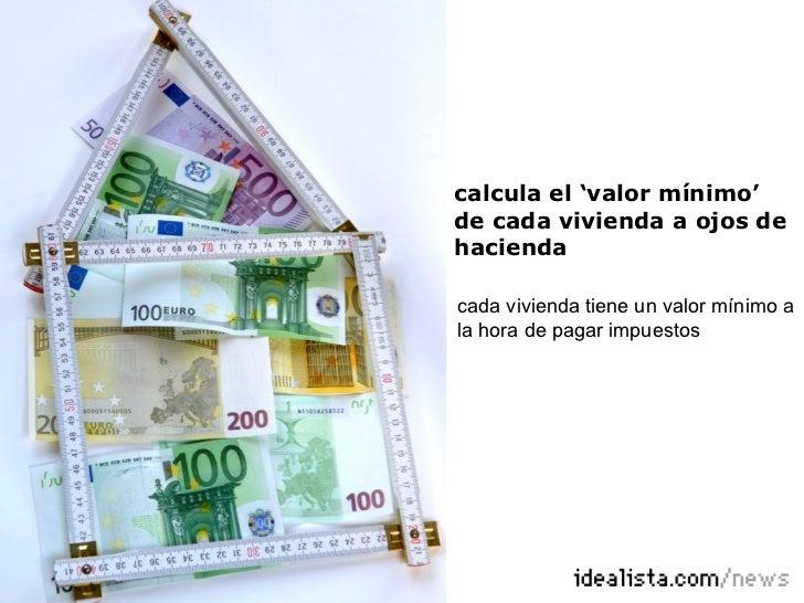 Calcular precio m nimo de venta de una casa seg n hacienda - Valor de una casa ...
