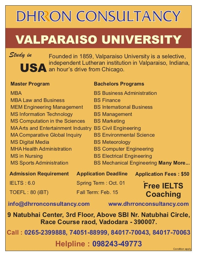 VALPARAISO UNIVERSITY Study in  USA  Founded in 1859, Valparaiso University is a selective, independent Lutheran instituti...