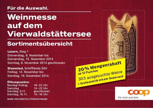Weinmesse  auf dem  Vierwaldstättersee  20 % Mengenrabatt  ab 12 Flaschen  303 ausgesuchte Weine  + Gratiseintritt mit der...