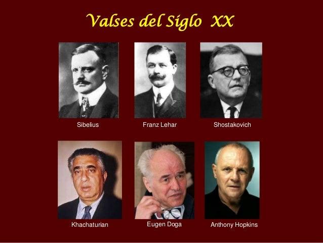 Valses del Siglo XX  Sibelius  Khachaturian  Franz Lehar  Eugen Doga  Shostakovich  Anthony Hopkins