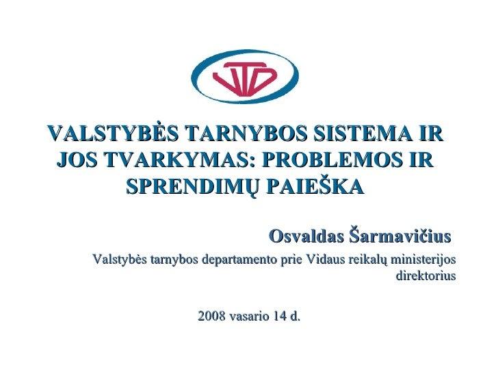 Valstybės tarnybos sistema ir jos tvarkymas