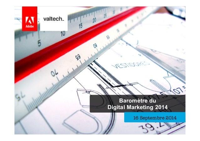 Baromètre du Digital Marketing 2014 16 Septembre 2014