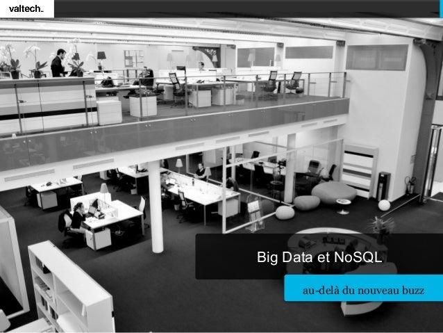 Big Data et NoSQL au-delà du nouveau buzz