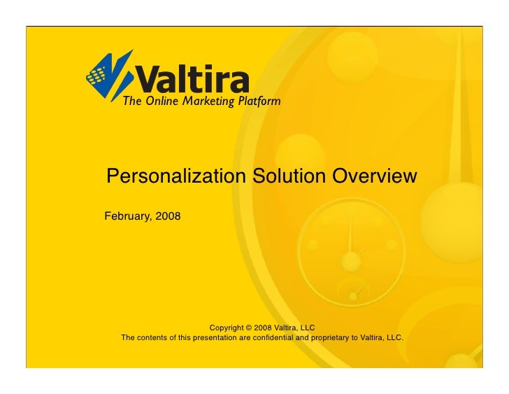 The Online Marketing Platform     Personalization Solution Overview February, 2008                                 Copyrig...