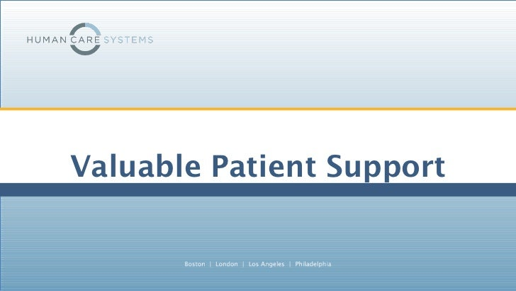 Valuable Patient Support