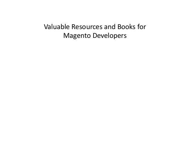 Valuable Resources and Books for Magento Developers