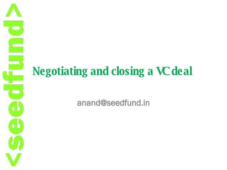 Negotiating and closing a VC deal [email_address]