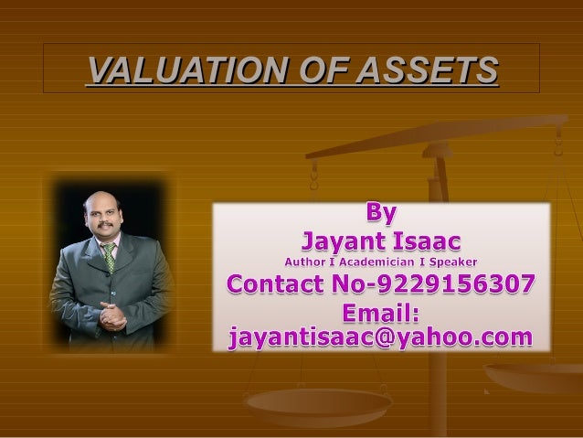 VALUATION OF ASSETS
