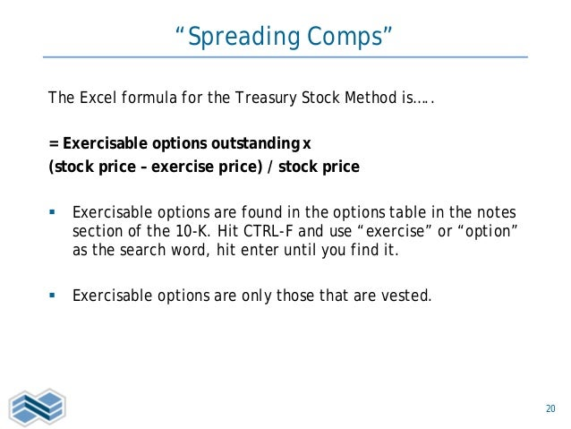 Treasury stock method options outstanding or exercisable