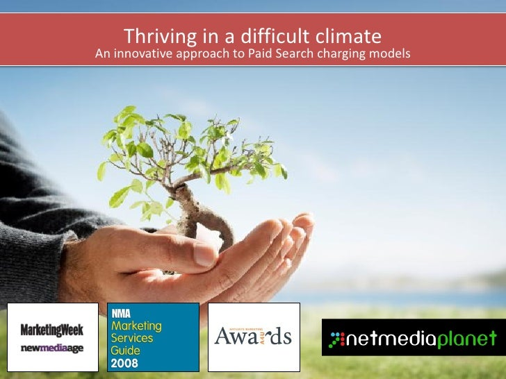 Thriving in a difficult climate An innovative approach to Paid Search charging models