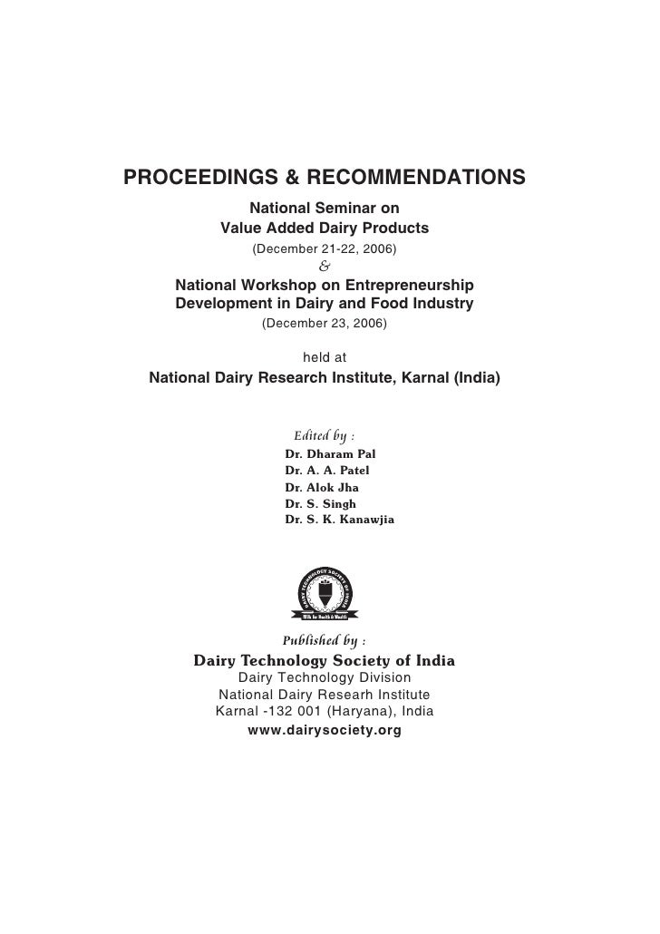 PROCEEDINGS & RECOMMENDATIONS               National Seminar on           Value Added Dairy Products                (Decem...