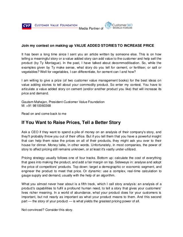 Media Partner of Join my contest on making up VALUE ADDED STORIES TO INCREASE PRICE It has been a long time since I sent y...