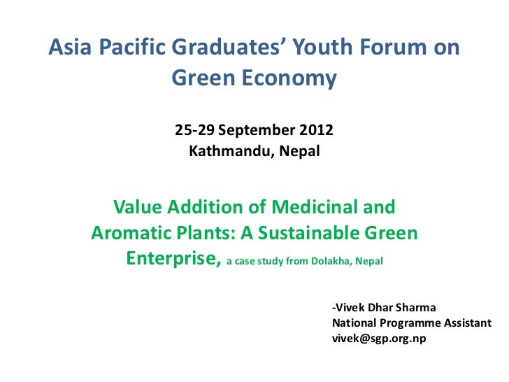 Asia Pacific Graduates' Youth Forum on             Green Economy               25-29 September 2012                 Kathma...