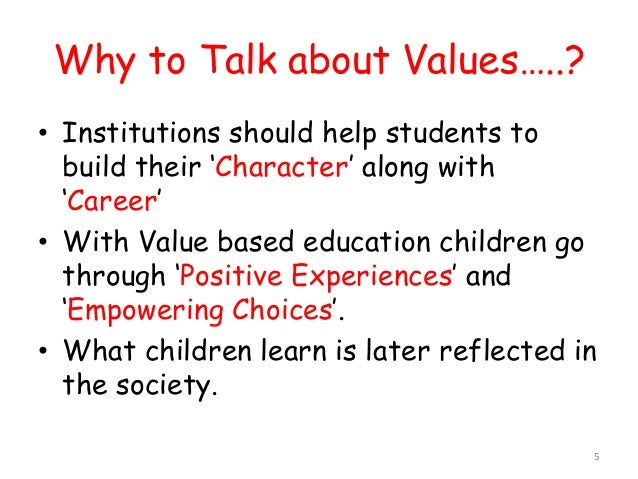value based education is the need of the hour essay