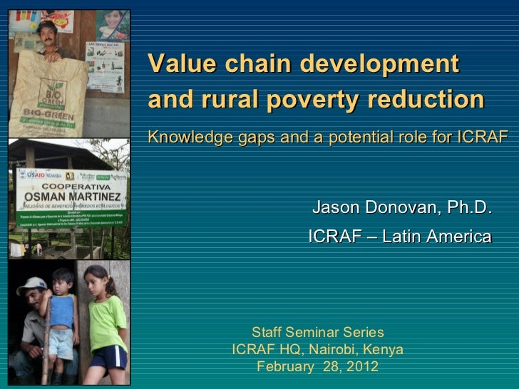 Value chain development and rural poverty reduction: Knowledge gaps and a potential role for ICRAF
