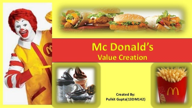 Value creation by MacDonald's