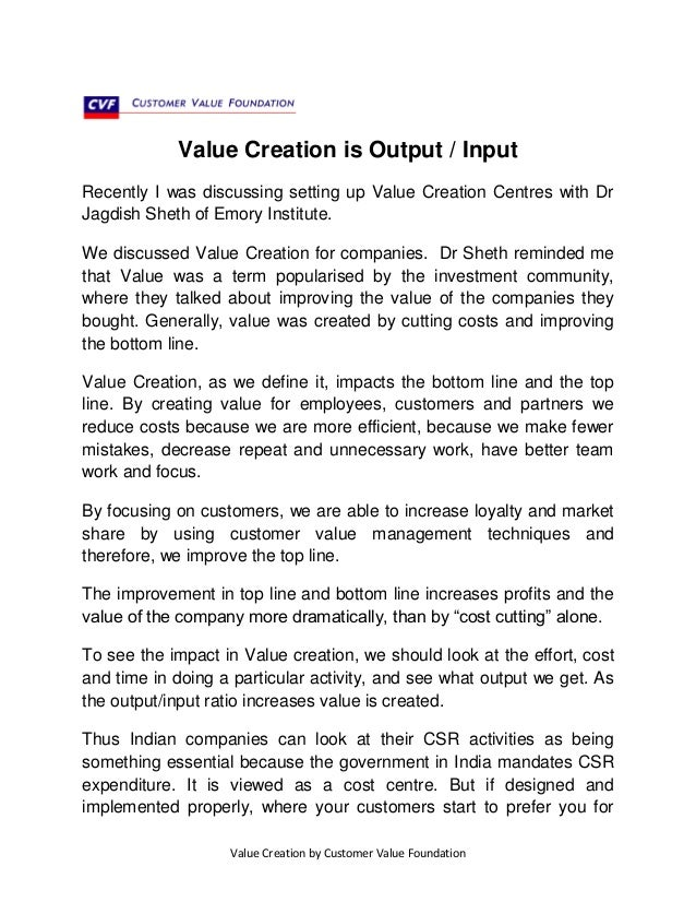 Value Creation is Output / Input Recently I was discussing setting up Value Creation Centres with Dr Jagdish Sheth of Emor...