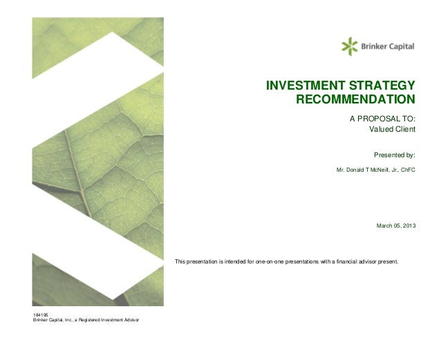INVESTMENT STRATEGY                                                                                                  RECOM...