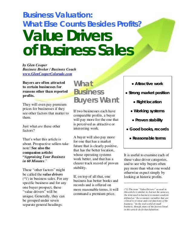 Business Valuation: What Else Counts Besides Profits? Value Drivers of Business Sales by Glen Cooper Business Broker / Bus...