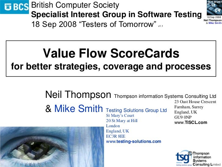 BCS SIGiST    British Computer Society    Specialist Interest Group in Software Testing                       18 Sep 2008 ...