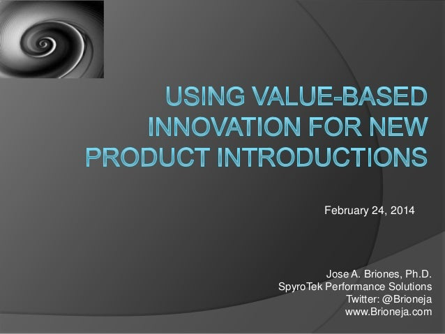Using Value-Based Innovation for New Product Introductions