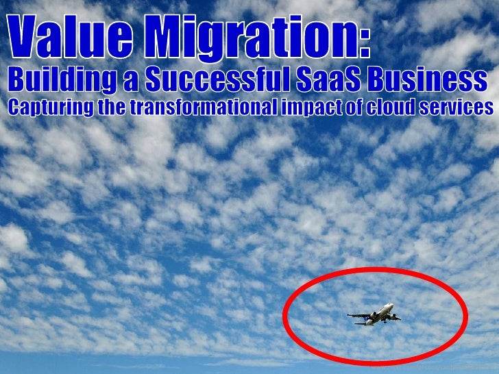 Value Migration: Capturing the Transformational Impact of Cloud Services