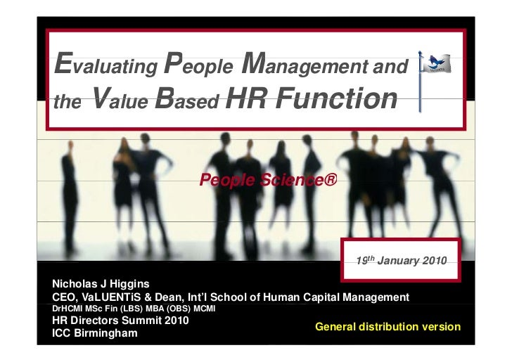 Evaluating People Management andthe Value Based HR Function                               People Science®                 ...