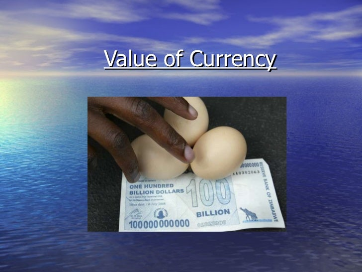 Value of Currency