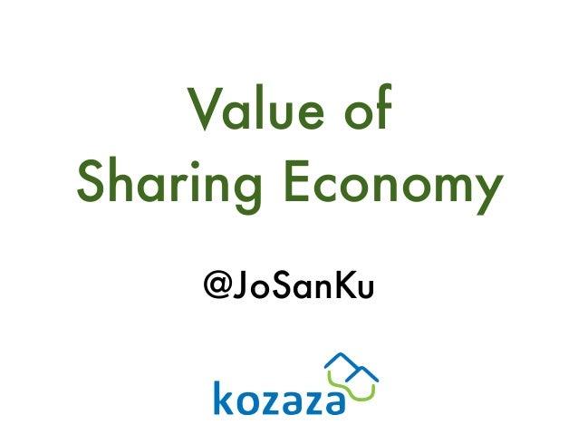 Value of Sharing Economy