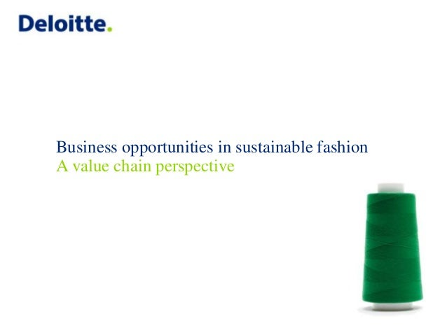 Business opportunities in sustainable fashion A value chain perspective