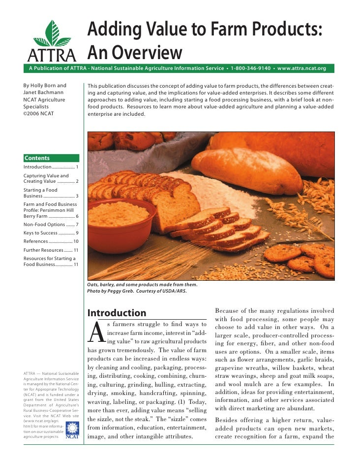 Adding Value to Farm Products:  ATTRA An Overview   A Publication of ATTRA - National Sustainable Agriculture Information ...
