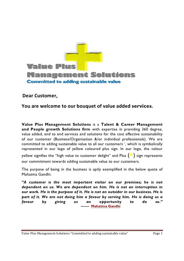 Dear Customer, You are welcome to our bouquet of value added services.   Value Plus Management Solutions is a Talent & Car...