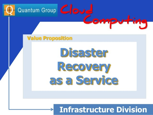 Disaster Recovery as a Service - by the Quantum Group