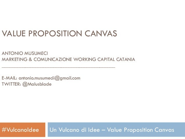 Value proposition canvas - seminario Un Vulcano di Idee