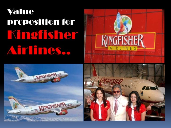 Value proposition for kingfisher airlines