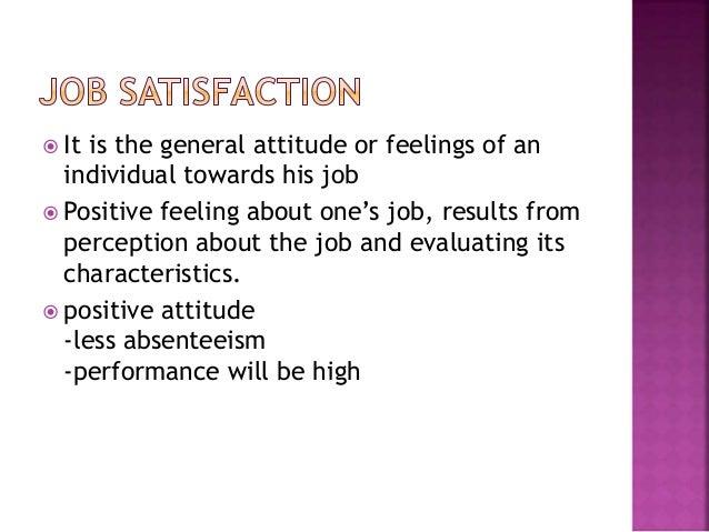 Employee Attitude Vs. Job Performance