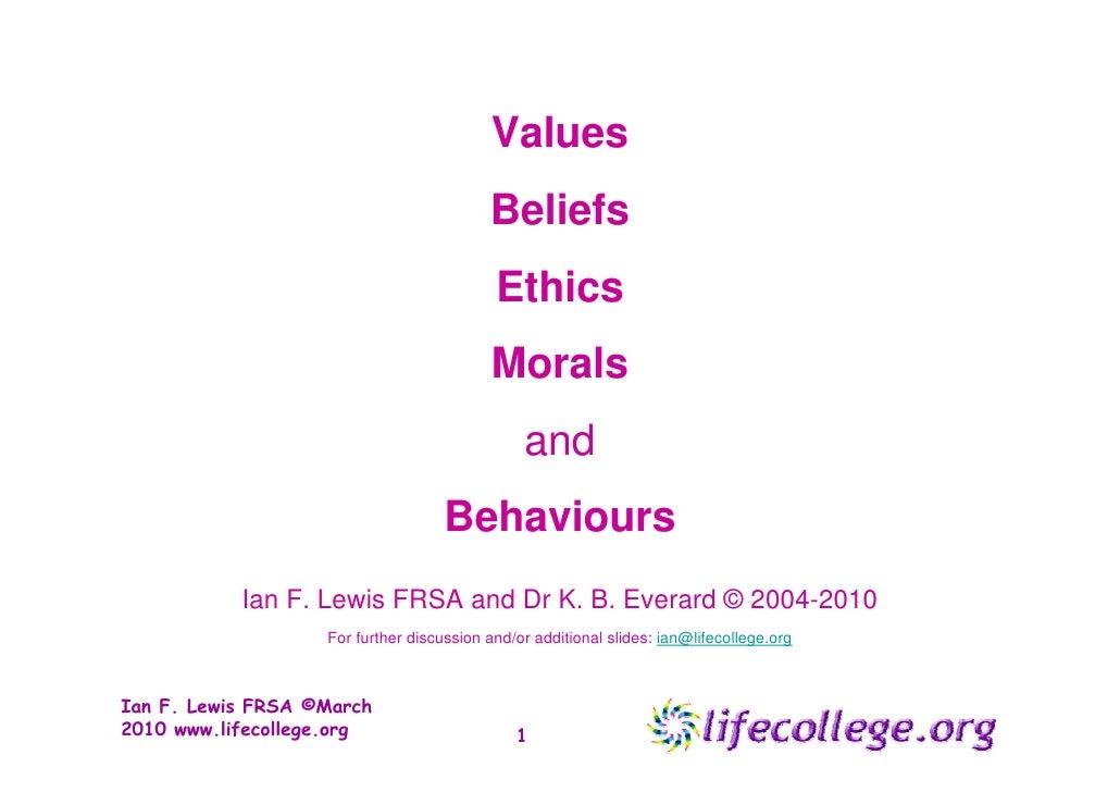 Values, Ethics, Beliefs, Morality: Leading a Full Life -  Ian F Lewis FRSA FInstLM