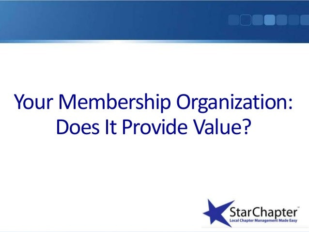 Your Membership Organization: Does It Provide Value?