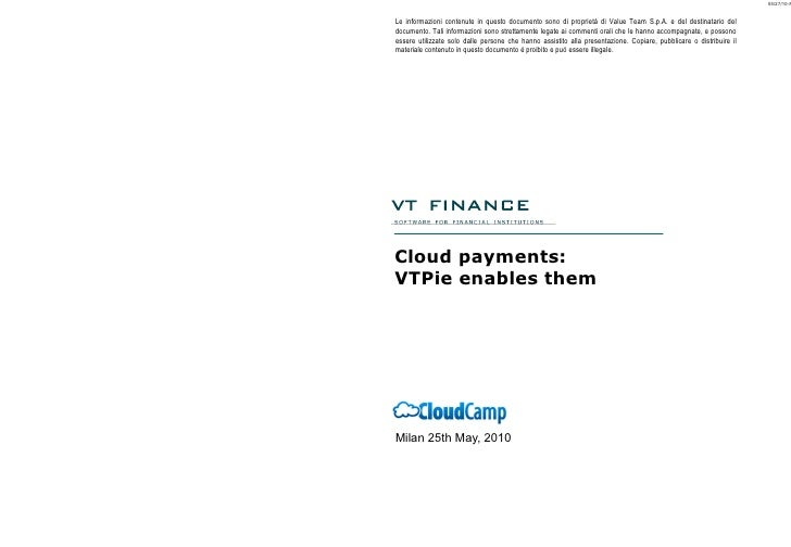 Cloud payments:  VTPie enables them Milan 25th May, 2010