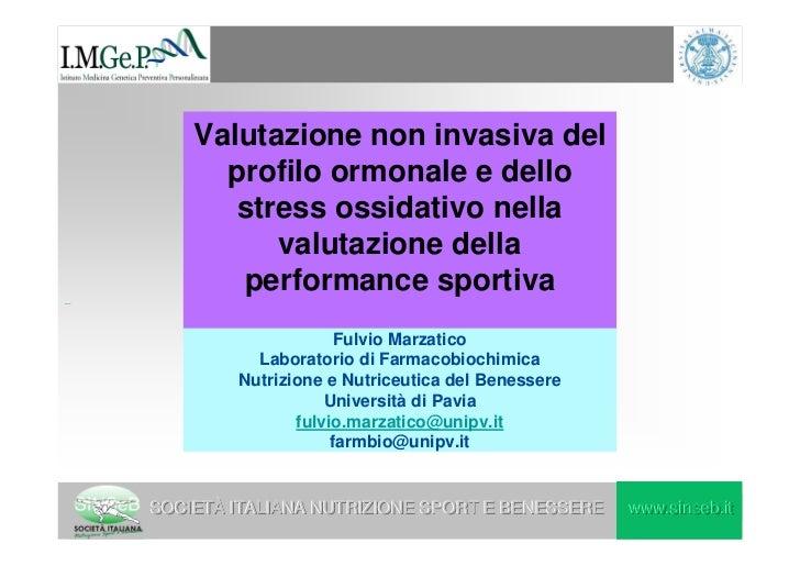 Performance sportiva: valutazione del profilo ormonale e dello stress ossidativo