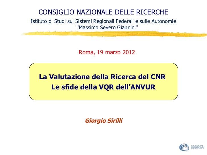 Valutazione VQR: seminario Giorgio Sirilli 19.3.2012