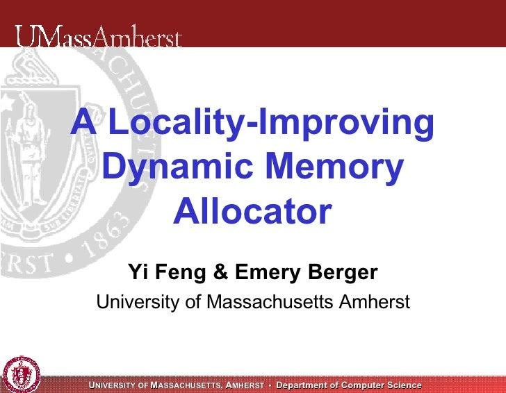 Vam: A Locality-Improving Dynamic Memory Allocator