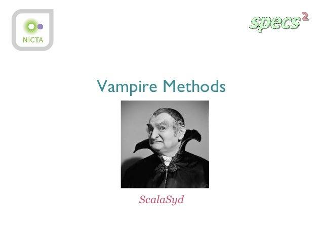 Vampire Methods ScalaSyd
