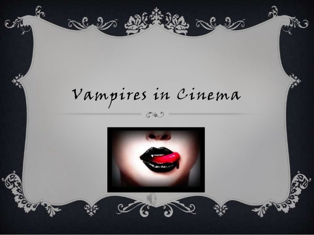 Vampires in Cinema