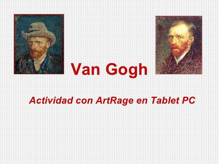 Van Gogh Actividad con ArtRage en Tablet PC