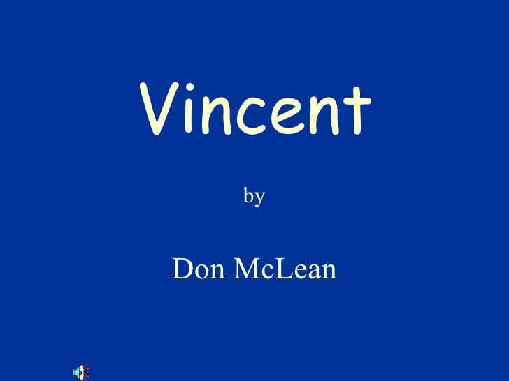 Vincent by Don McLean
