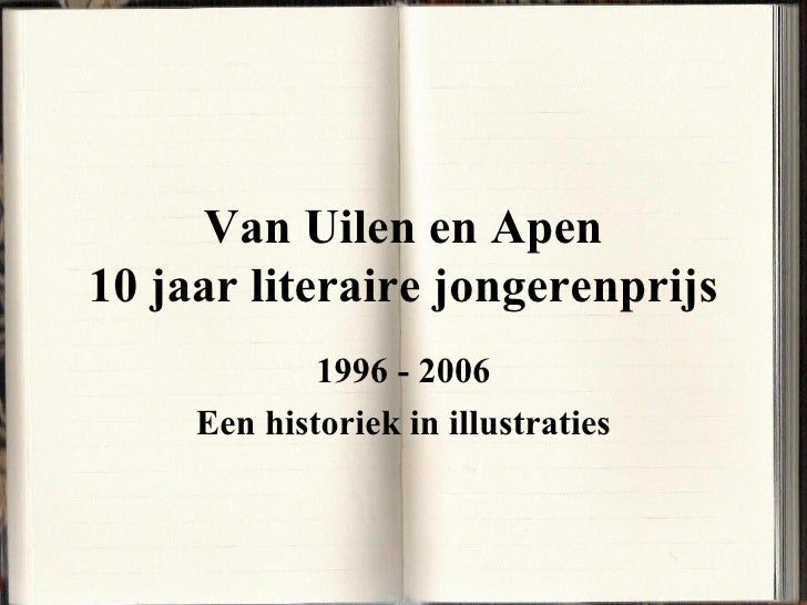 Van Uilen en Apen: 10 jaar literaire jongerenprijs. De (voor)geschiedenis van De inktaap